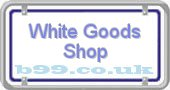 white-goods-shop.b99.co.uk